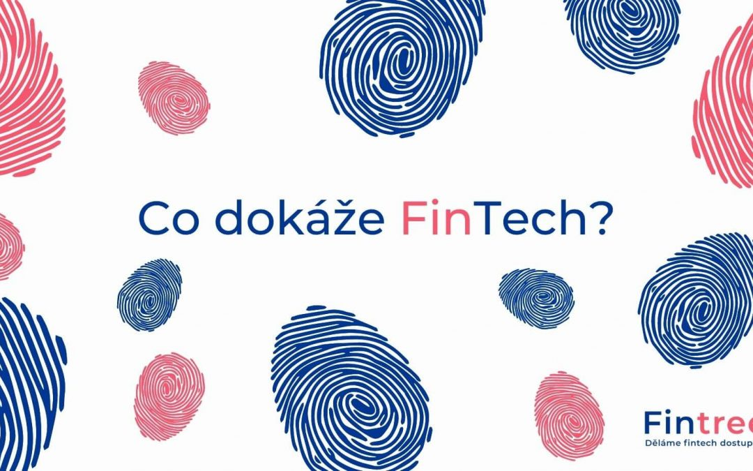 Co dokáže FinTech